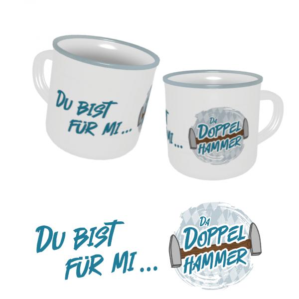 """Doppelhammer Emaille Tasse """"Du bist für mi da Doppelhammer"""""""