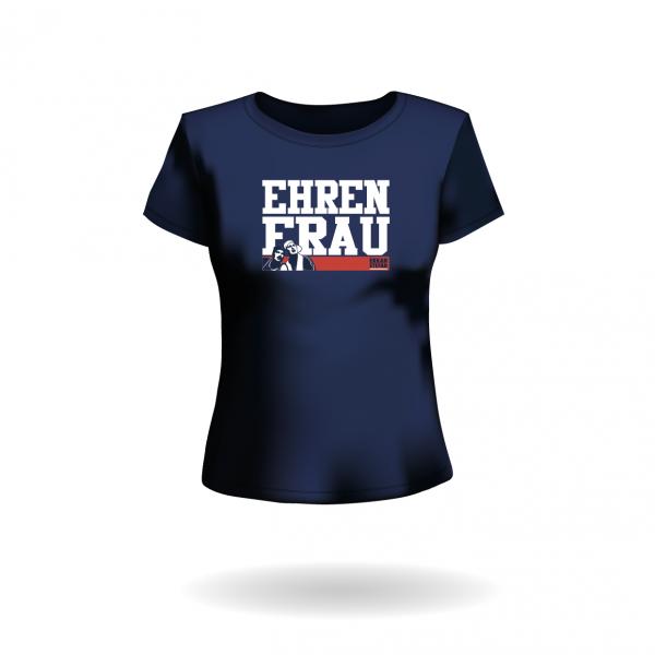 """""""EHRENFRAU"""" T-Shirt"""